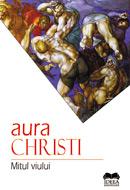 Aura Christi - Mitul viului