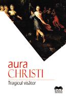 Aura Christi - Tragicul visător