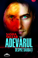 Sasha Sklear - Adevarul despre barbati