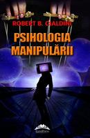 Robert B. Cialdini - Psihologia manipularii (editia II)